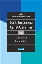 Türk Turizmine Kanat Gerenler Cilt 2