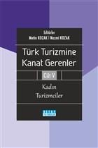 Türk Turizmine Kanat Gerenler Cilt 5