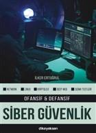 Ofansif ve Defansif Siber Güvenlik