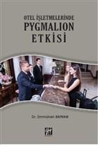 Otel İşletmelerinde Pygmalion Etkisi