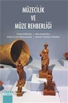 Müzecilik ve Müze Rehberliği