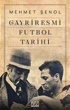 Gayriresmi Futbol Tarihi
