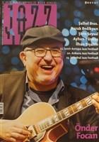 Jazz Blues Emprovize Müzik Dergisi Sayı : 82 / Nisan-Mayıs-Haziran 2016