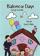 Baloncu Dayı Sevgi Evi'nde