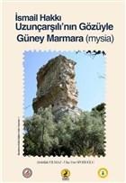 İsmail Hakkı Uzunçarşılı'nın Gözüyle Güney Marmara (Mysia)