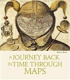 A Journey Back in Time Through Maps