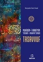 Muhiddin-i Arabi'nin Futuhat-ı Mekkiye'sinden Tasavvuf