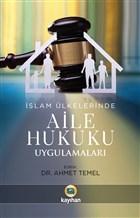 İslam Ülkelerinde Aile Hukuku Uygulamaları