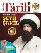 Derin Tarih Aylık Dergisi Sayı: 107 Şubat 2021