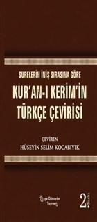 Surelerin İniş Sırasına Göre Kur'an-ı Kerim'in Türkçe Çevirisi