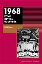 1968 - İsyan Devrim Özgürlük