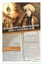 Şihabüddin El-Mercani'nin Usul-i Fıkıh Anlayışı