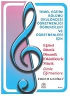 Eğitsel Ritmik Dinamik Etkinliklerle Müzik Cümle Eğitmenlere
