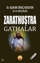 Zarathuştra - Gathalar