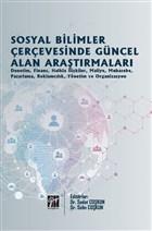 Sosyal Bilimler Çerçevesinde Güncel Alan Araştırmaları
