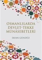 Osmanlılarda Devlet-Tekke Münasebetleri