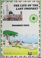 Mohammed's Youth - The Life Of The Last Prophet 3