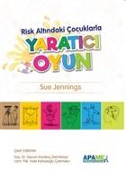 Risk Altındaki Çocuklarla Yaratıcı Oyun