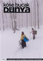 Köşe Bucak Dünya Dergisi Sayı: 48 Mart - Nisan 2020