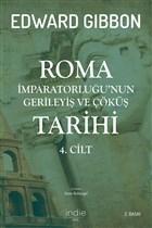 Roma İmparatorluğu'nun Gerileyiş ve Çöküş Tarihi 4. Cilt