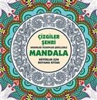 Çizgiler Şehri - Mandala