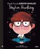 Stephen Hawking - Küçük İnsanlar Büyük Hayaller
