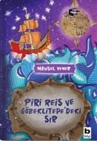 Piri Reis ve Göbeklitepe'deki Sır