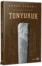 Bilge Türk - Tonyukuk  (Ciltli)