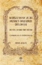 Bediüzzaman ve İki Müsibet Okulunun Diploması