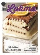 Lokma Aylık Yemek Dergisi Sayı: 64 Mart 2020