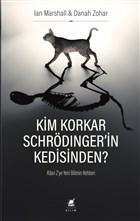 Kim Korkar Schrödinger
