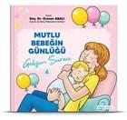 Gelişim Süreci - Mutlu Bebeğin Günlüğü 4