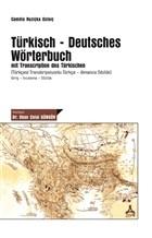 Tu¨rkisch-Deutsches Wörterbuch mit Transcription des Tu¨rkischen (Tu¨rkçesi Transkripsiyonlu Tu¨rkçe - Almanca Sözlu¨k)