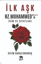 İlk Aşk Hz. Muhammed'in (S.A.V.) İsim ve Sıfatları