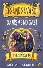 Efsane Savaşçı Danişmend Gazi - Devlerin Savaşı