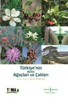 Türkiye'nin Bütün Ağaçları ve Çalıları