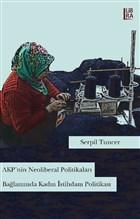 AKP'nin Neoliberal Politikaları Bağlamında Kadın İstihdam Politikası