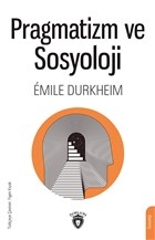 Pragmatizm ve Sosyoloji