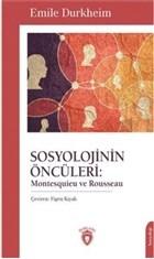 Sosyolojinin Öncüleri: Montesquieu ve Rousseau
