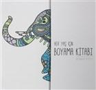 Her Yaş İçin Boyama Kitabı Hayvanlar Alemi 2
