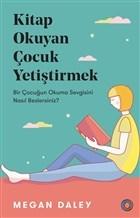 Kitap Okuyan Çocuk Yetiştirmek