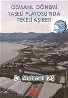 Osmanlı Dönemi Taşeli Platosu'nda Tekeli Aşireti
