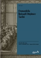Osmanlı'da İktisadi Düşünce Tarihi