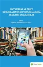 Kütüphane ve Arşiv Kurumlarındaki Uygulamalarda Yenilikçi Yaklaşımlar