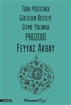 Türk Müziğinde Güfteden Besteye Gitme Yolunda Prozodi