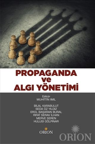Propaganda ve Algı Yönetimi