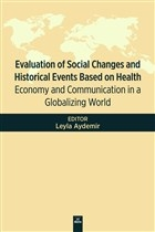 Evaluation Of Social Changes and Historical Events Based on Health