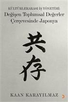 Kültürlerarası İş Yönetimi: Değişen Toplumsal Değerler Çerçevesinde Japonya
