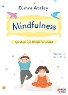 Mindfulness - Çocuklar İçin Bilinçli Farkındalık