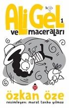 Ali Gel ve Maceraları -1
